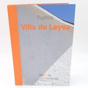 LIBRO -PUEBLOS, VILLA DE LEYVA-